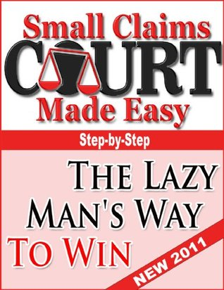 Small Claims Court Made Easy Jerry Minchey