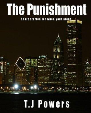 The Punishment T.J. Powers