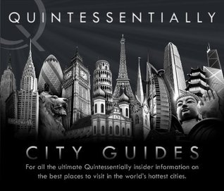 Quintessentially City Guides 2010 edition Quintessentially London