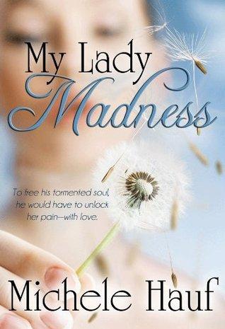 My Lady Madness  by  Michele Hauf
