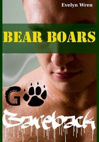 Bear Boars Go Bareback  by  Evelyn Wren