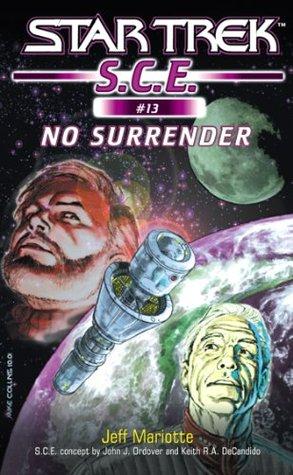 Star Trek: No Surrender  by  Jeffrey J. Mariotte