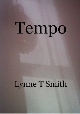 Tempo  by  Lynne T. Smith