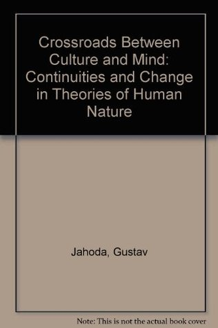 Crossroads Between Culture and Mind  by  Gustav Jahoda