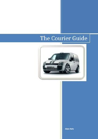 The Courier Guide  by  Adam Haris
