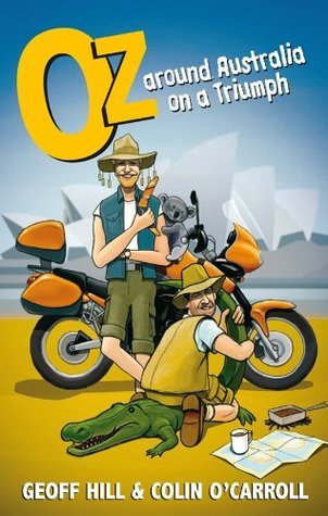 Oz: Around Australia on a Triumph  by  Geoff Hill
