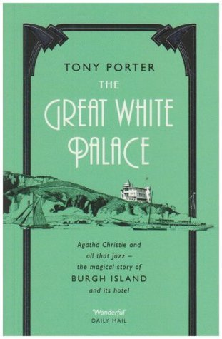 Great White Palace  by  Tony Porter