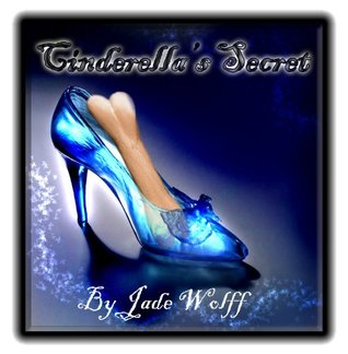 Cinderellas Secret Jade Wolff