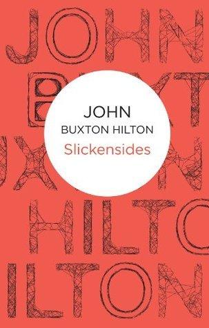 Slickensides (Inspector Thomas Brunt 6) (Bello)  by  John Buxton Hilton
