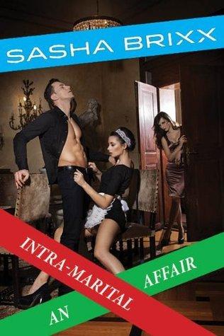 An Intra-Marital Affair Sasha Brixx