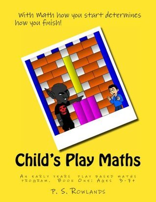Childs Play Maths  by  P. Rowlands