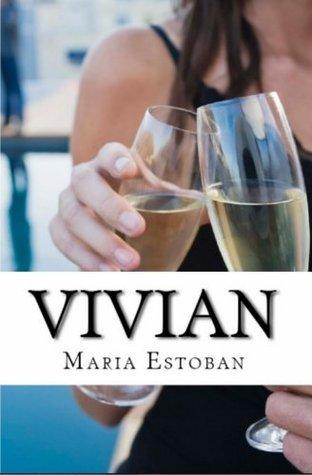 Vivian  by  Maria Estoban
