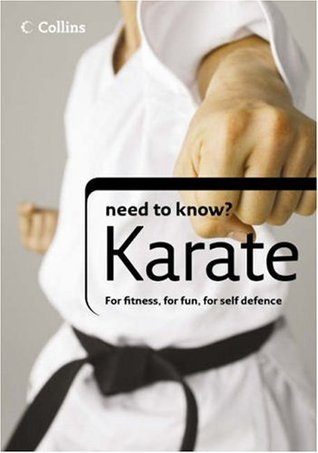 Karate (Collins Need To Know?)  by  Lloyd Bradley