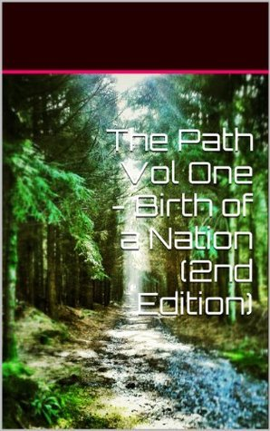The Path Vol One - Birth of a Nation (2nd Edition) Tony Wright