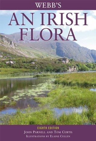 Webbs An Irish Flora John  Parnell