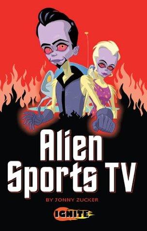 Alien Sports TV  by  Jonny Zucker