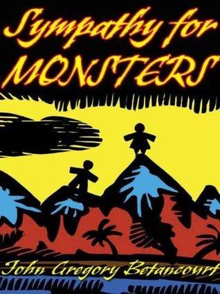Sympathy for Monsters John Gregory Betancourt