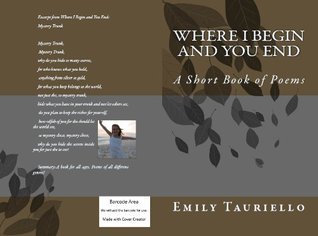 Where I Begin and You End Emily Tauriello