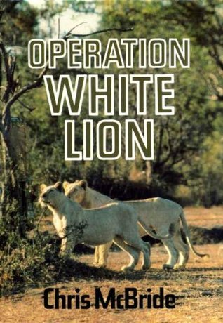 Operation White Lion Chris McBride