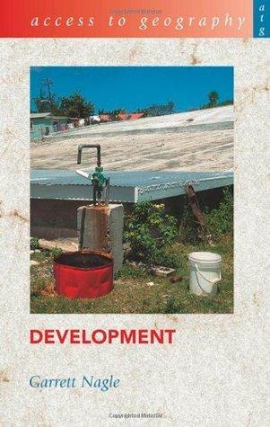 Development. Garrett Nagle Garrett Nagle