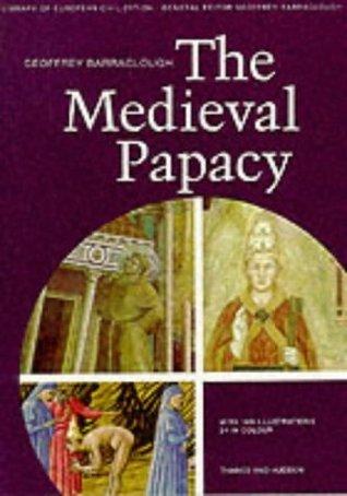 Mediaeval Papacy  by  Geoffrey Barraclough