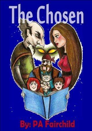 The Chosen  by  P.A. Fairchild