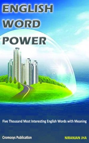 English Word Power  by  Niranjan Jha