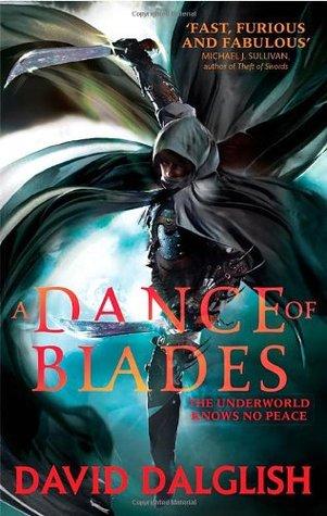 A Dance of Blades: Book 2 of Shadowdance David Dalglish