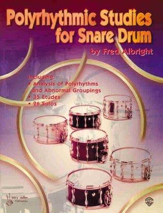 Polyrhythmic Studies for Snare Drum Fred Albright