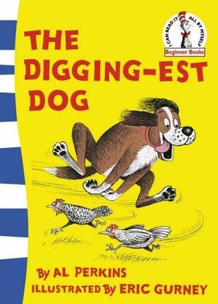Digging Est Dog  by  Al Perkins