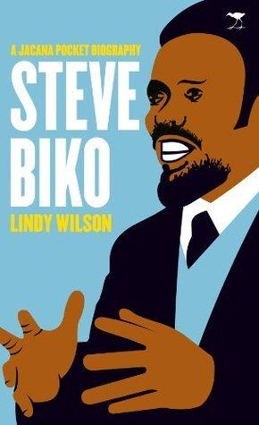 Steve Biko (Pocket Series) Lindy Wilson