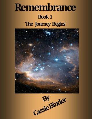 The Journey Begins  by  Cassie Binder