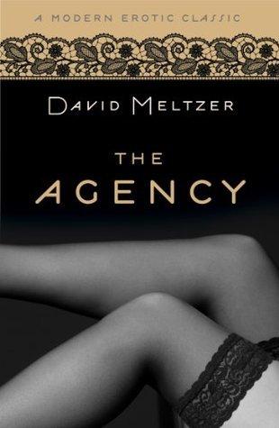 The Agency Trilogy David Meltzer
