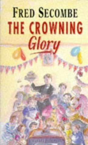 The Crowning Glory  by  Fred Secombe
