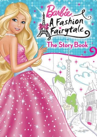 A Fashion Fairytale: The Storybook.  by  Various