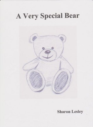 A Very Special Bear Sharon Lesley