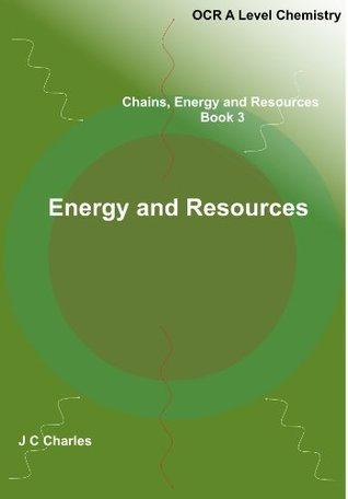 Energy and Resources J.C. Charles