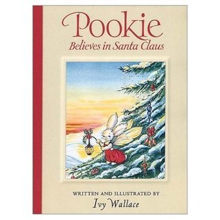 Pookie Believes In Santa Claus  by  Ivy L. Wallace