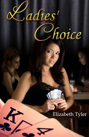 Ladies Choice  by  Elizabeth Tyler