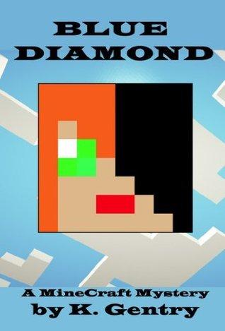 Blue Diamond  by  K. Gentry