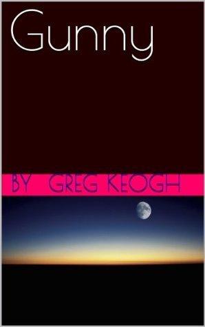 Gunny  by  Greg Keogh