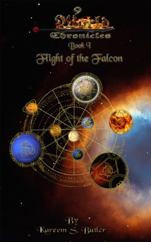 9 World Chronicles - Flight of the Falcon  by  Kareem Butler