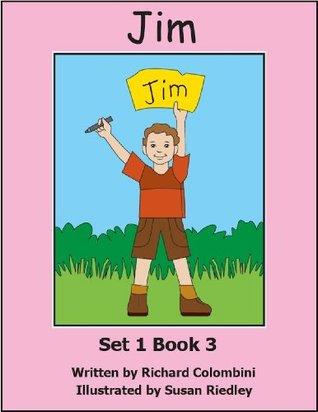 Jim is Six (Preschool University Readers 3 Letter Words) Richard Colombini