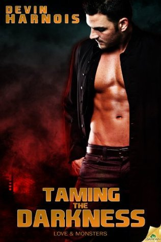 Taming the Darkness Devin Harnois