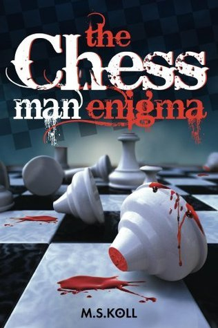 The Chessman Enigma  by  Koll