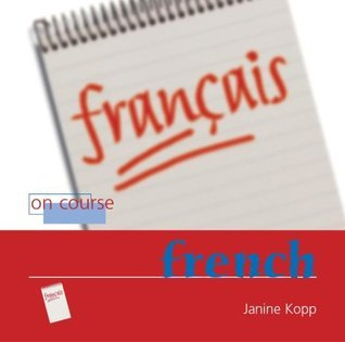 On Course French Janine Kopp