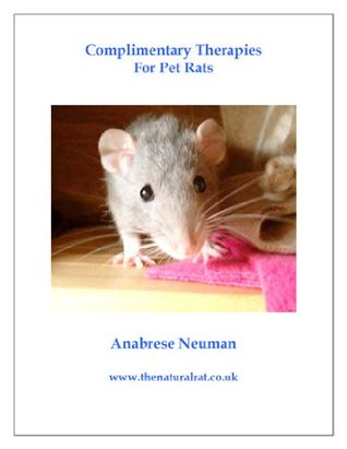 Complimentary Therapies For Pet Rats Anabrese Neuman