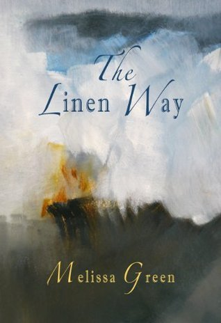 The Linen Way  by  Melissa Green