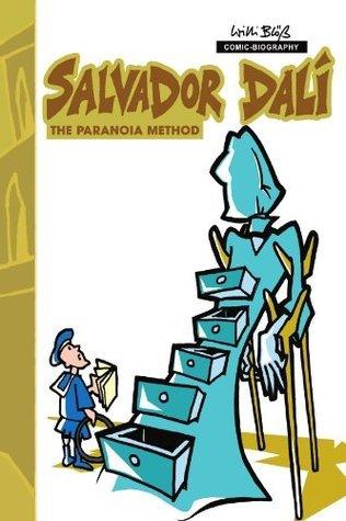Milestones of Art: Salvador Dali: The Paranoia-Method - Volume 1 #1  by  Willi Bloess
