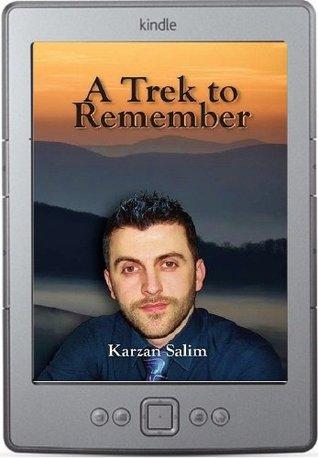 A Trek to Remember  by  Karzan Salim